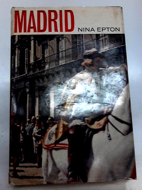 Madrid by Nina Epton