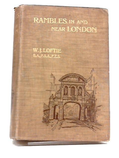 Rambles Near London by Loftie