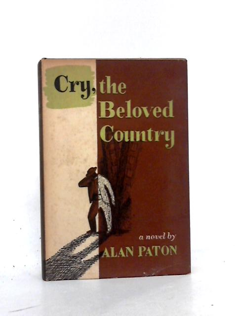 Cry, The Beloved Country by Paton, A