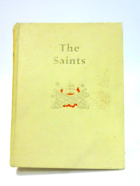 The Saints: A Concise Biographical Dictionary by John Coulson (Ed.)
