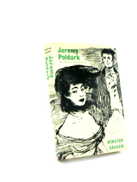 Jeremy Poldark: A Novel of Cornwall, 1790-1791 (Poldark 3) by Winston Graham