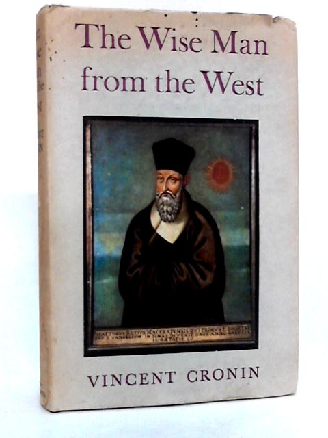 The Wise man of the west by Cronin, Vincent