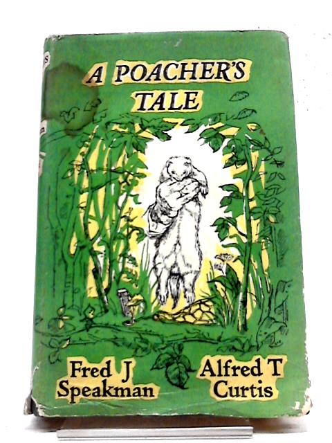 A Poachers Tale by Curtis, Speakman