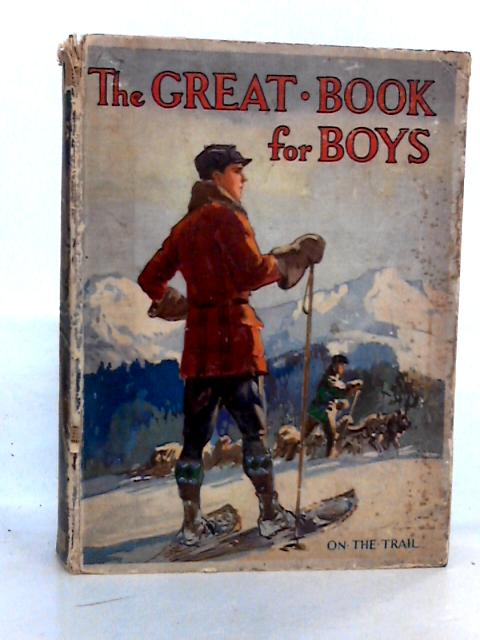 The Great Book for Boys : On the Trail by Strang