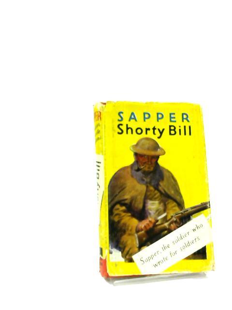 Shorty Bill by Sapper