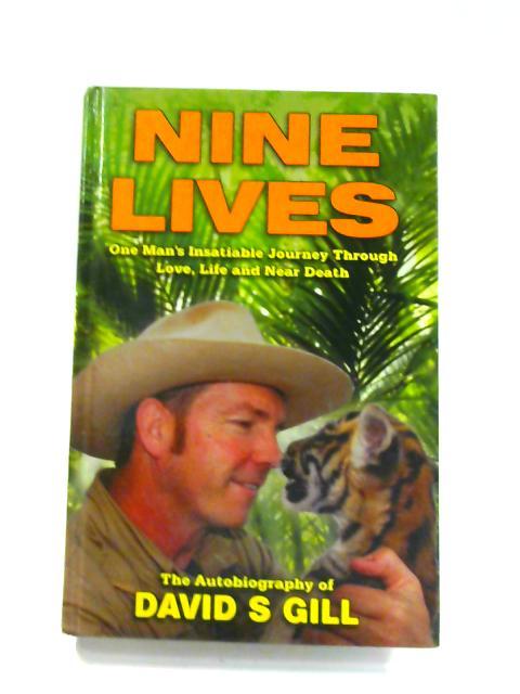 Nine Lives by David Stanley Gill