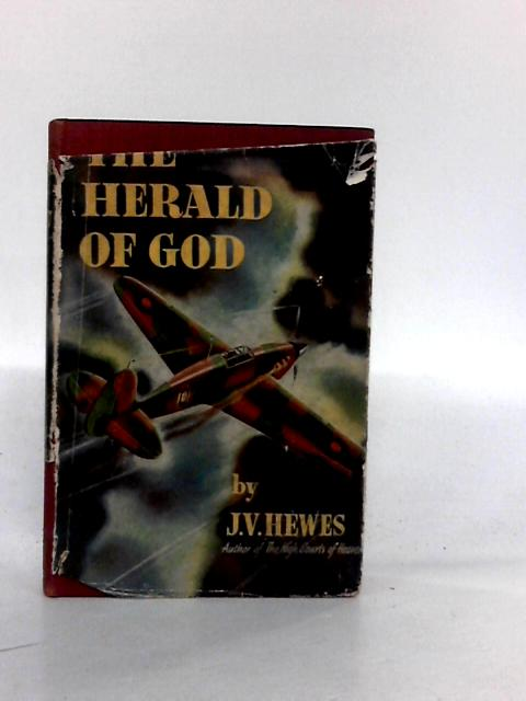 The Herald Of God by J. V. Hewes