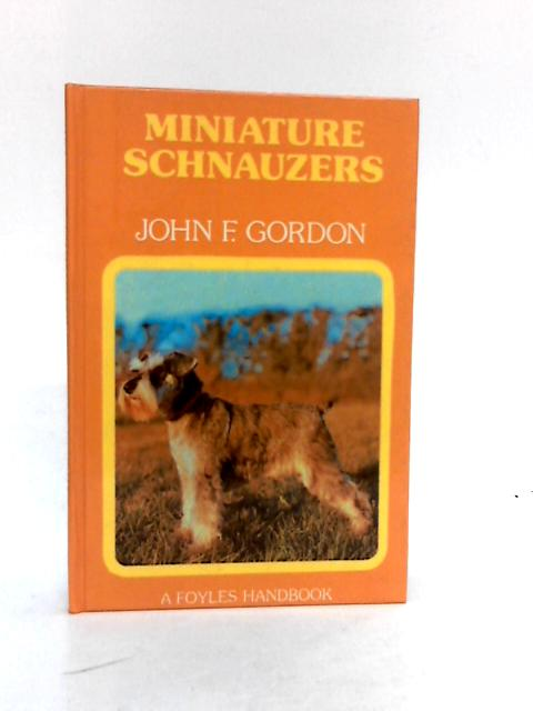Miniature Schnauzers by John F. Gordon