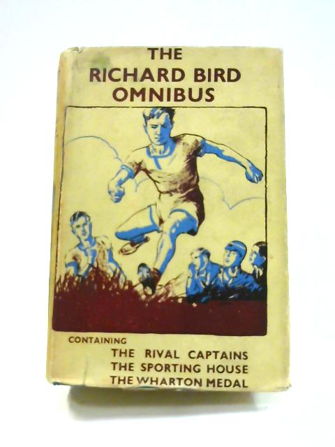 The Richard Bird Omnibus by Richard Bird