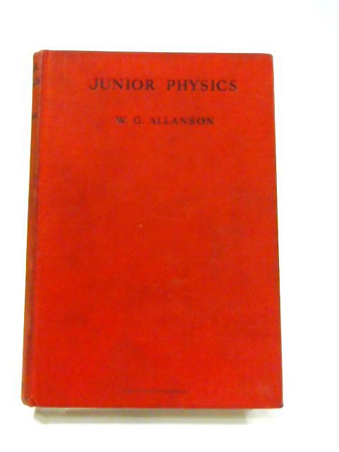Junior Physics by William Greenall Allanson