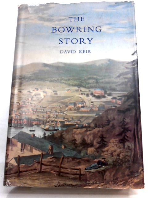 The Bowring Story by David Keir