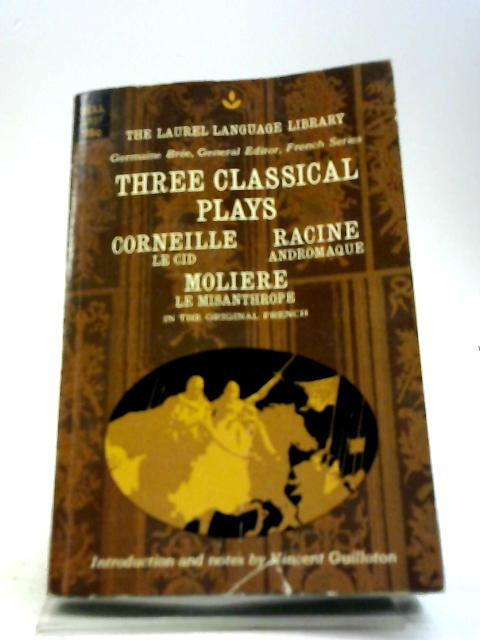 Three Classical Plays By Various