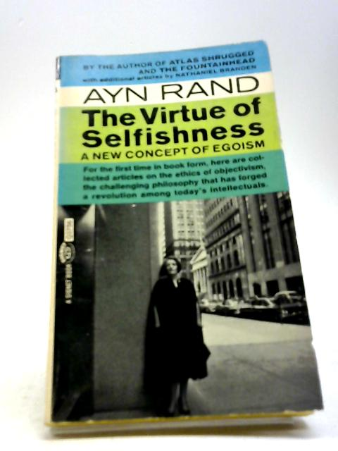 The Virtue of Selfishness by Rand, Ayn