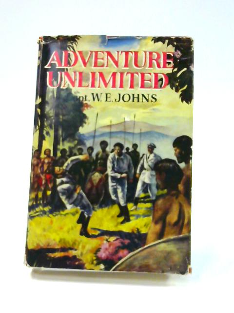 Adventure Unlimited by W.E. Johns