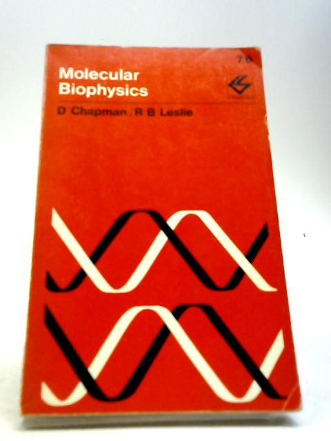 Molecular Biophysics (Contemporary Science Paperbacks) by Chapman, Dennis