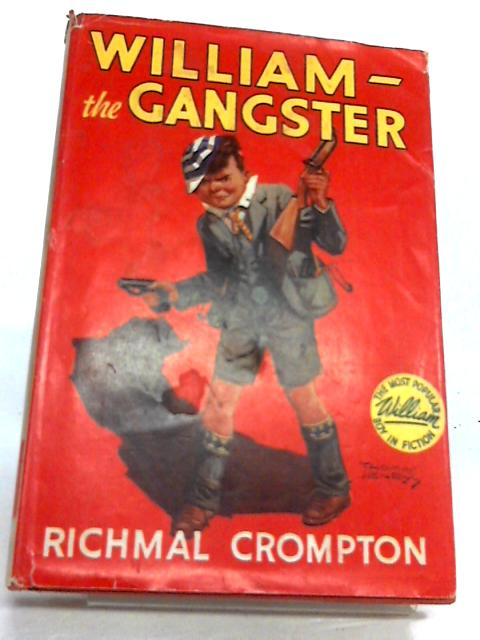 William - The Gangster by Richmal Crompton