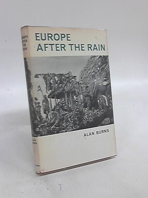 Europe After the Rain by Alan Burns