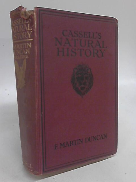 Cassell's Natural History, One Volume Edition by F. Martin Duncan