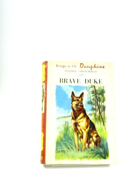 Brave Duke (Great Heart) by Joseph E. Chipperfield