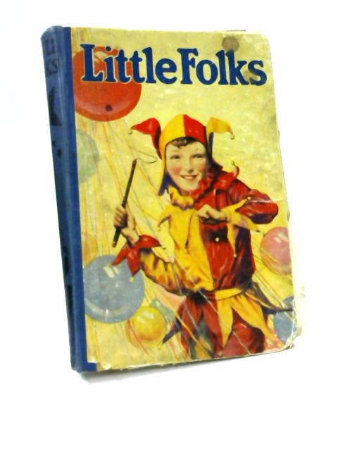 Little Folks, The Magazine for Boys and Girls, Volume 106 by Williams, Herbert