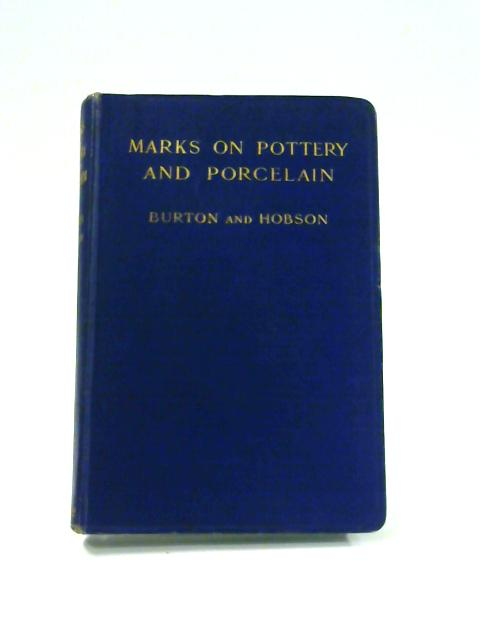 Handbook of Marks on Pottery & Porcelain By William Burton