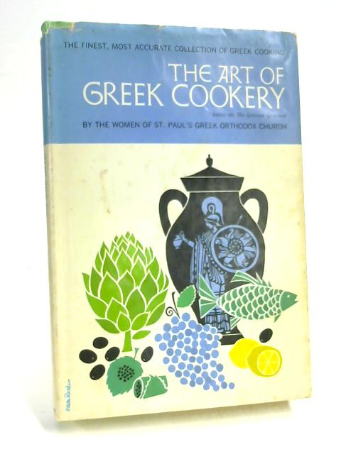 The Art of Greek Cookery by Various
