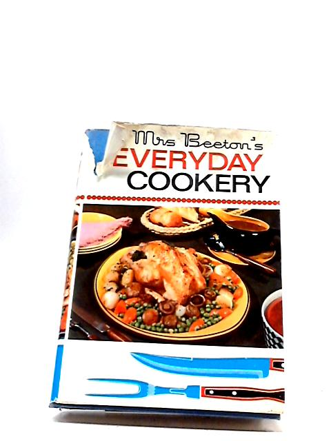 Mrs Beeton's Everyday Cookery by Mrs. Beeton
