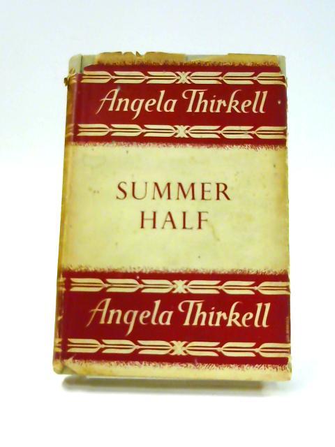 Summer Half by Angela Thirkell