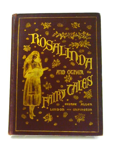 Rosalinda and Other Fairy Tales by Anna Cross and B. Atkinson
