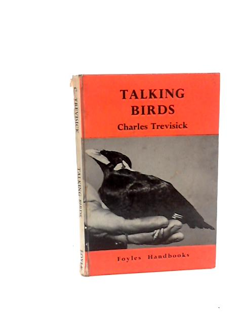 Talking Birds By Trevisick, Charles
