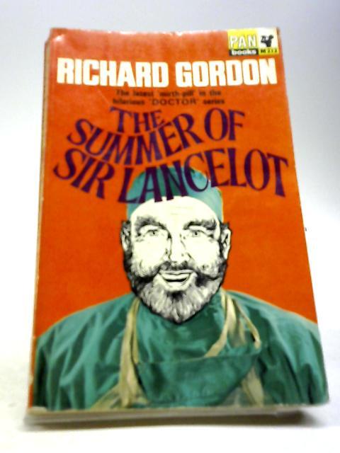The Summer of Sir Lancelot by Gordon, Richard