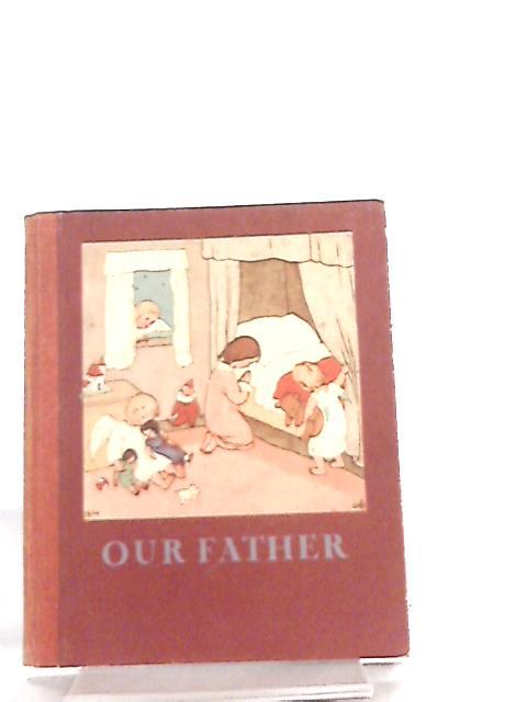 Our Father by Bohatta-Morpurgo (illustrator)