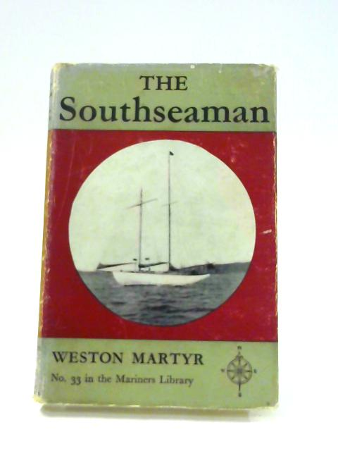 The Southseaman by Weston Martyr