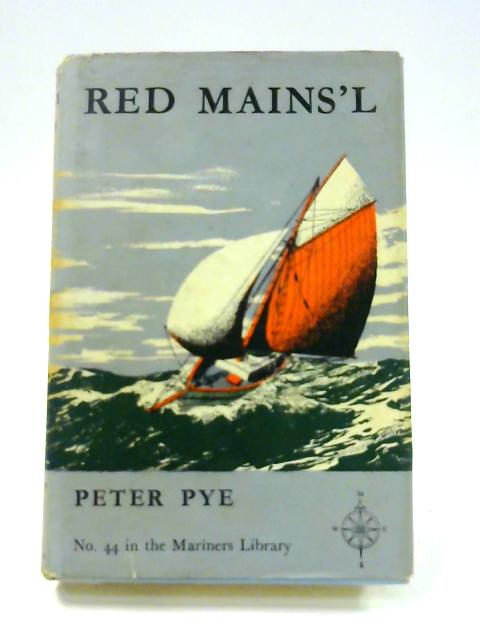 Red Mains'l by Peter Pye
