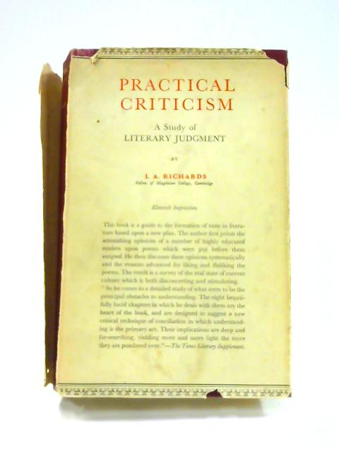 Practical Criticism: A Study of Literary Judgment by I. A. Richards
