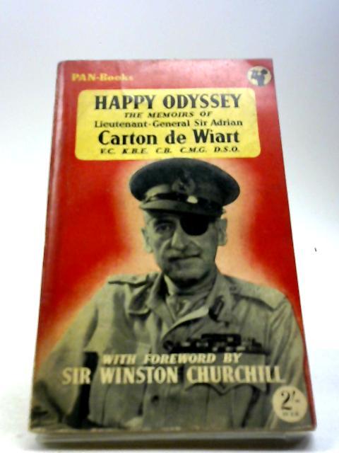 Happy Odyssey by Sir Adrian Carton de Wiart