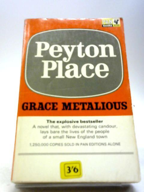 Peyton Place by Grace Metalious
