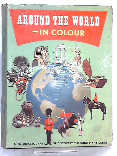 Around the World in Colour by W. G. Moore
