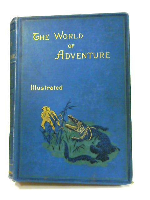 The World of Adventure: Vol. II by Anon