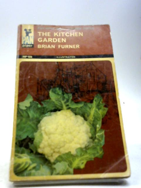 The kitchen garden (Pan piper small garden series) by Furner, Brian George
