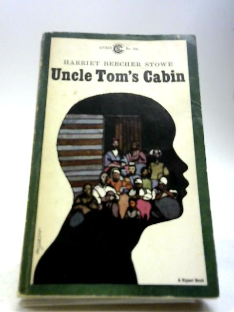 Uncle Tom's Cabin (Signet Classical Books) by Stowe, Harriet Beecher
