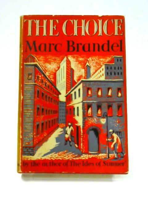 The Choice by Marc Brandel
