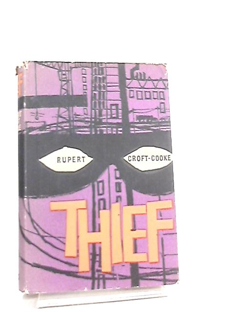 Thief by Rupert Croft-Cooke