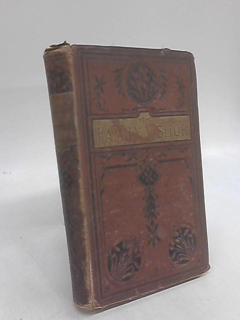 The Christian Miscellany The Family Visitor 1873 by Anon