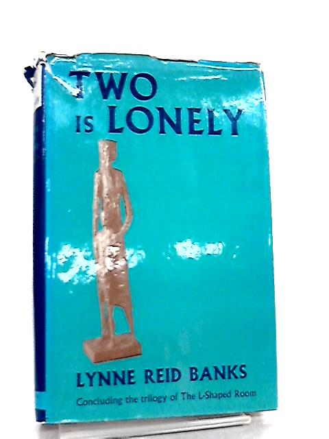 Two is Lonely by Lynne Reid Banks