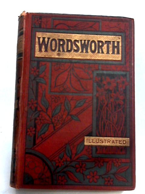 The Poetical Works of William Wordsworth by William Wordsworth