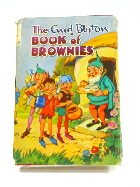 The Enid Blyton Book of Brownies by Enid Blyton