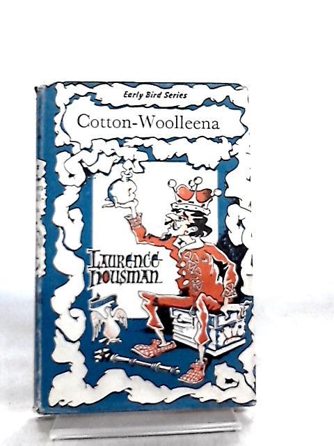 Cotton-Woolleena by Laurence Housman