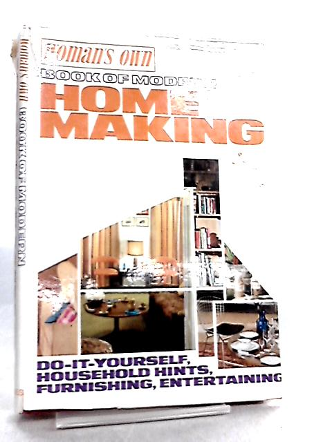 Woman's Own Book of Modern Home Making By Woman's Own
