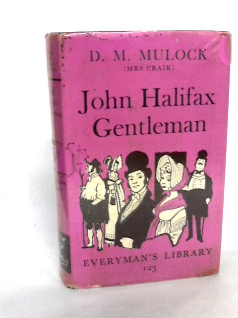 John Halifax Gentleman by Mulock, D.M